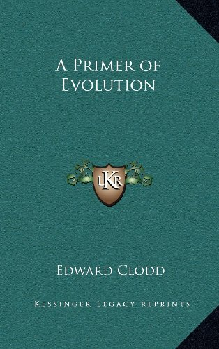 9781163318386: A Primer of Evolution