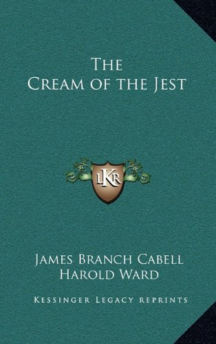 9781163320143: The Cream of the Jest