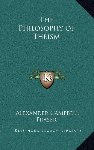 9781163320570: The Philosophy of Theism