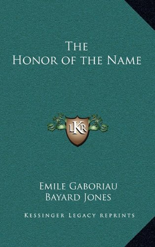9781163321751: The Honor of the Name