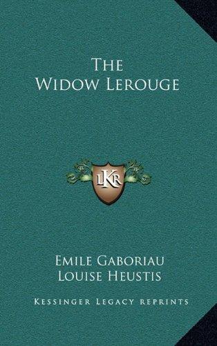 9781163321997: The Widow Lerouge