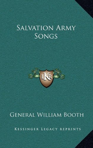 9781163324912: Salvation Army Songs