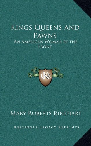 9781163325254: Kings Queens and Pawns: An American Woman at the Front