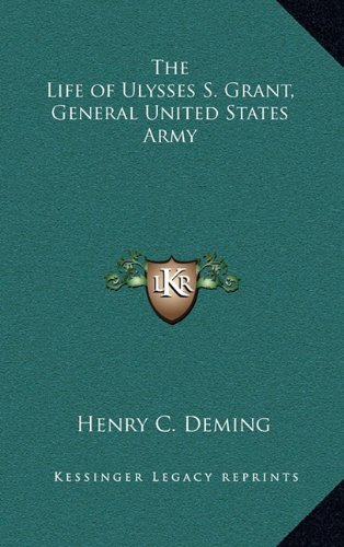 9781163326053: The Life of Ulysses S. Grant, General United States Army