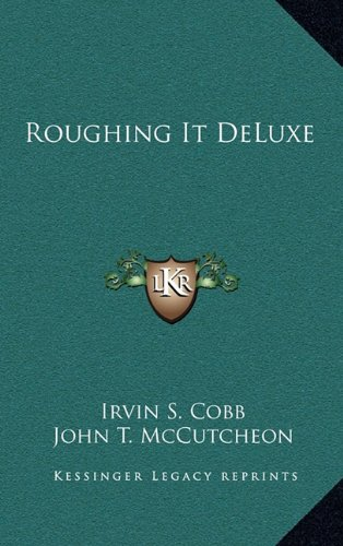 9781163327012: Roughing It DeLuxe