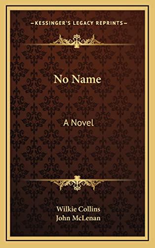 9781163327272: No Name: A Novel