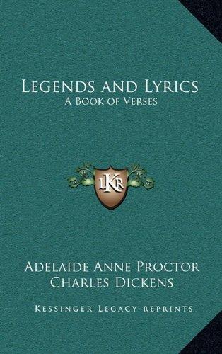 9781163327975: Legends and Lyrics: A Book of Verses