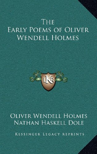 9781163328361: The Early Poems of Oliver Wendell Holmes
