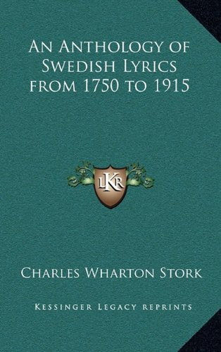 9781163330166: An Anthology of Swedish Lyrics from 1750 to 1915