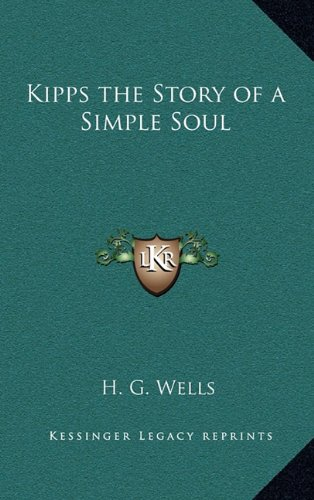 9781163331118: Kipps the Story of a Simple Soul