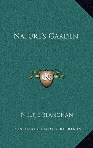 9781163332634: Nature's Garden