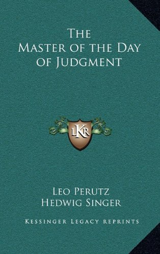 9781163334898: The Master of the Day of Judgment