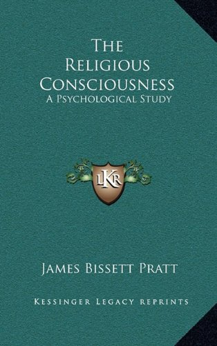 9781163336700: The Religious Consciousness: A Psychological Study