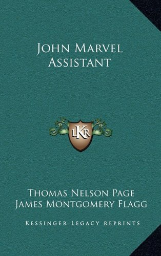 9781163336946: John Marvel Assistant