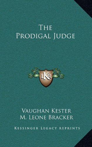 9781163338438: The Prodigal Judge