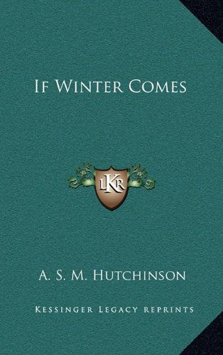 9781163338704: If Winter Comes