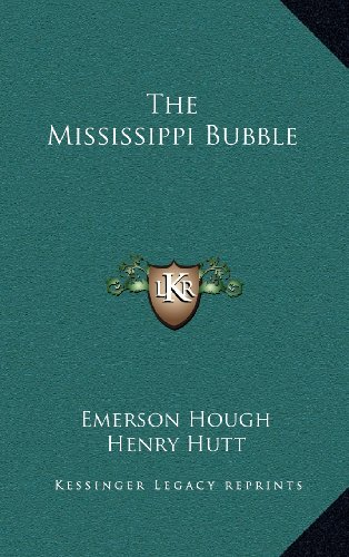 9781163338742: The Mississippi Bubble