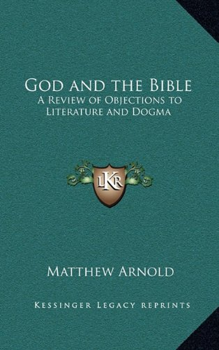 9781163338780: God and the Bible: A Review of Objections to Literature and Dogma
