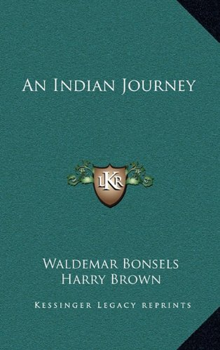 9781163338919: An Indian Journey