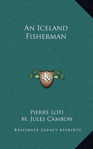 9781163339558: An Iceland Fisherman