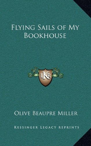 9781163341049: Flying Sails of My Bookhouse