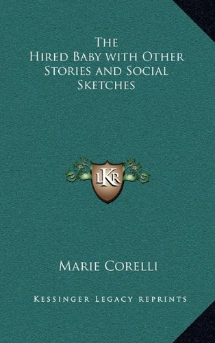 The Hired Baby with Other Stories and Social Sketches (1163346055) by Marie Corelli