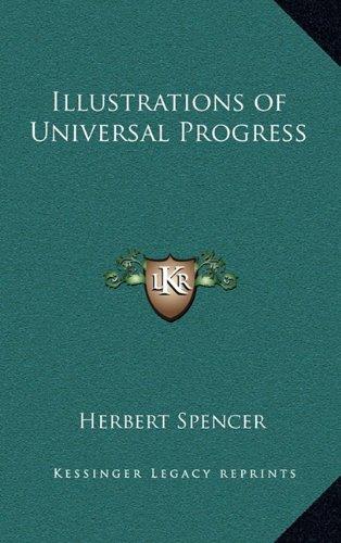 9781163346761: Illustrations of Universal Progress