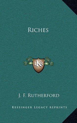 9781163347775: Riches
