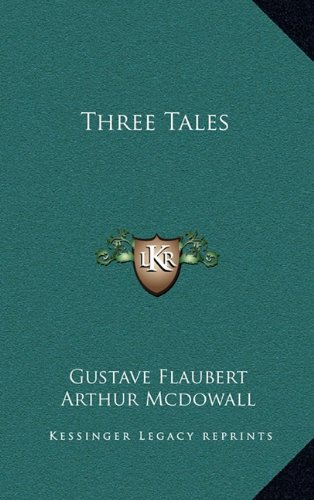 9781163351413: Three Tales
