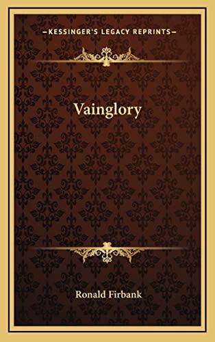 9781163353837: Vainglory