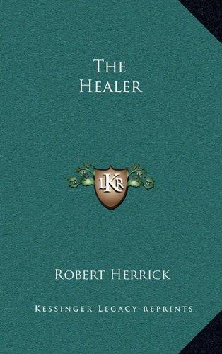 9781163355015: The Healer