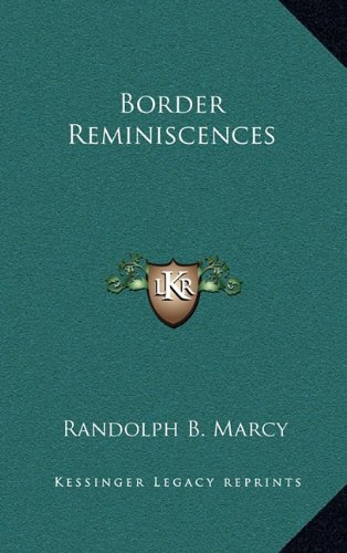 9781163356807: Border Reminiscences