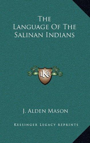 9781163356883: The Language of the Salinan Indians
