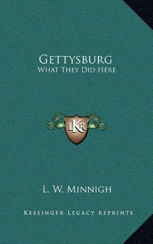 9781163357088: Gettysburg: What They Did Here