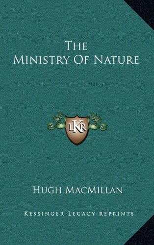 9781163363270: The Ministry Of Nature