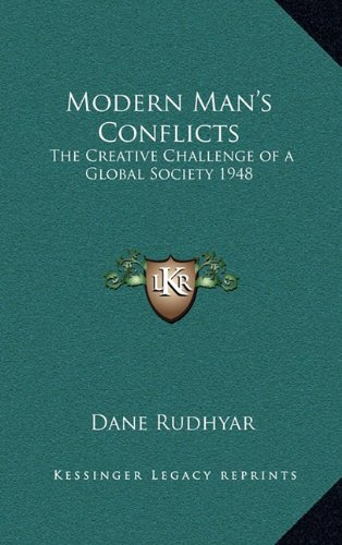 9781163364093: Modern Man's Conflicts: The Creative Challenge of a Global Society 1948