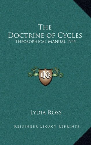 9781163364604: The Doctrine of Cycles: Theosophical Manual 1949