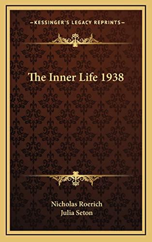 9781163364789: The Inner Life 1938