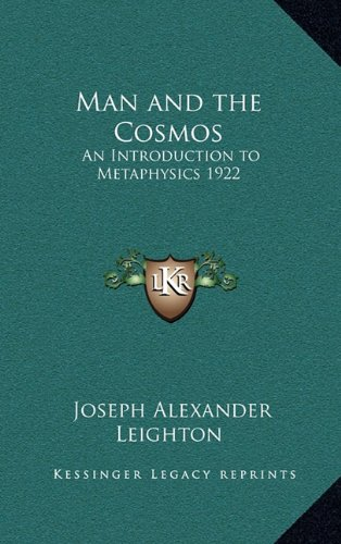 9781163365564: Man and the Cosmos: An Introduction to Metaphysics 1922