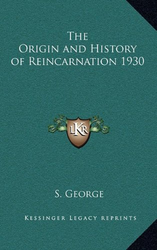 9781163366400: The Origin and History of Reincarnation 1930