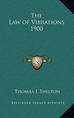 9781163366509: The Law of Vibrations 1900