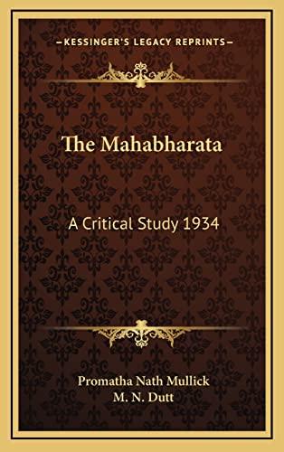 9781163366707: The Mahabharata: A Critical Study 1934