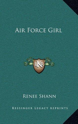 9781163367780: Air Force Girl
