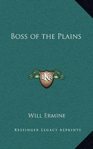9781163368893: Boss of the Plains