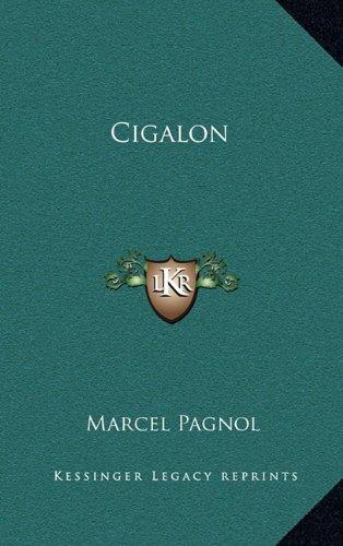 9781163369500: Cigalon