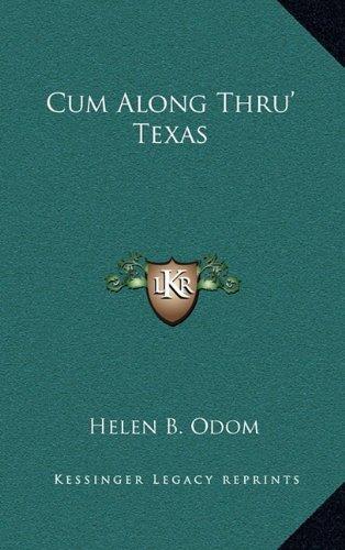 9781163369784: Cum Along Thru' Texas