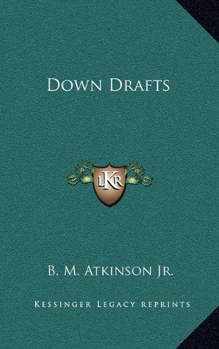 9781163370209: Down Drafts