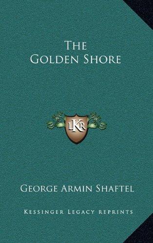 9781163371367: The Golden Shore
