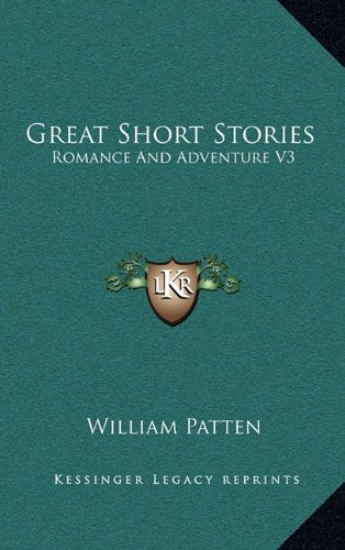 9781163371442: Great Short Stories: Romance and Adventure V3