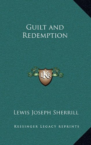 9781163371541: Guilt and Redemption